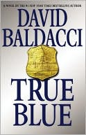 David Baldacci Discusses His Latest Novel, True Blue, and the Challenges of a Long Writing Career