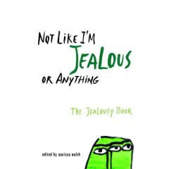 Editor Marissa Walsh's Jealousy Book Includes New Writers