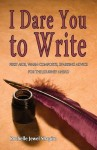 I Dare you to Write by Rochelle Shapiro
