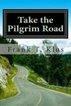 take_the_pilgrim_road_klus