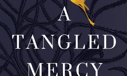 A Tangled Mercy: Story of Compassion and Tears