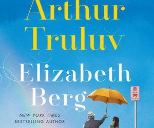 Elizabeth Berg's New Novel, Truluv Finds Grace Amid Grief