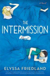 The Intermission by Elyssa Friedland