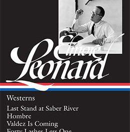 Elmore Leonard: Westerns Edited by Terrence Rafferty