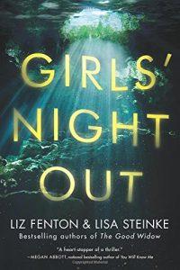 Girls' Night Out by Liz Fenton & Lisa Steinke