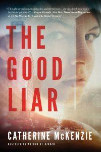 The Good Liar by Catherine McKenzie
