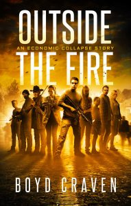 Outside the Fire by Boyd Craven