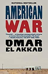 American War by Omar El Akkad wins 2018 Oregon Book Awards for fiction.