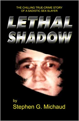 Lethal Shadow by Stephen Michaud
