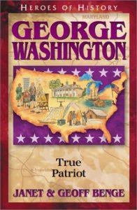 Heroes of History: George Washington by Janet & Geoff Benge