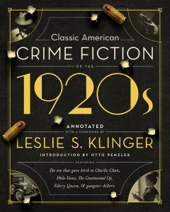 Classic American Crime Fiction of the 1920s edited by Leslie S. Klinger