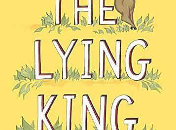 The Lying King by Alex Beard