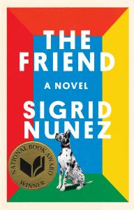 Nunez's The Friend Wins 2018 National Book Award for Fiction