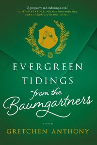 Evergreen Tidings by Gretchen Anthony Views Public and Private Family Life