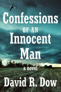 David Dow's Confessions of an Innocent Man Turns Justice on Its Head