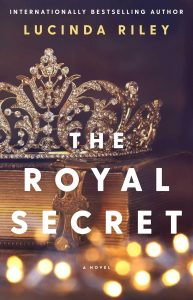 Royal Secret by Lucinda Riley Full of Secrets, Lies and Twists