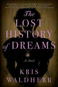 The Lost History of Dreams by Kris Waldherr