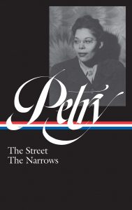Ann Petry The Street, The Narrows Edited by Farah Jasmine Griffin