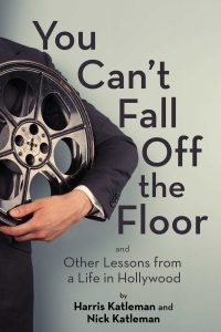 You Can't Fall Off the Floor by Harris and Nick Katleman