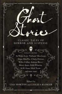 Ghost Stories Edited by Morton & Klinger