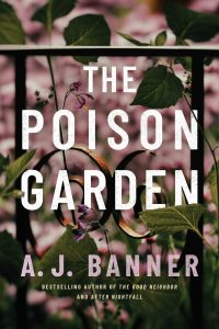 The Poison Garden by A J Banner