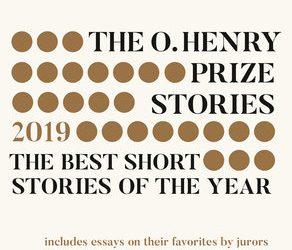 2019 O'Henry Prize Short Story Edition Goes on Sale