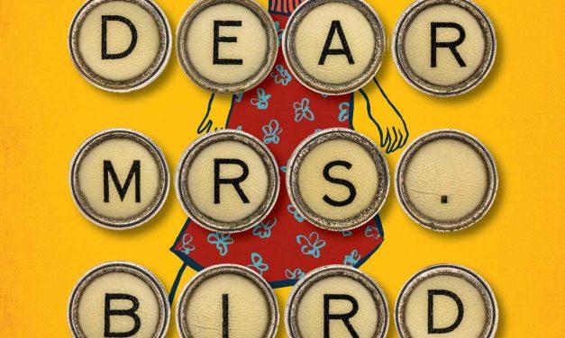 Pearce's Dear Mrs Bird Shows Power of Friendship