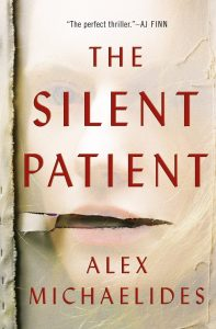 The Silent Patient a Must Read Debut for 2019