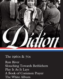 Joan Didion's Life Work Instilled in New LOA Series