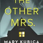The Other Mrs. by Mary Kubiaca