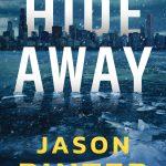 Hide Away by Jason Pinter