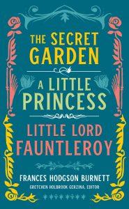 Frances Hodgson Burnett edited by Gretchen Holbrook Gerzina