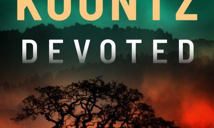 Interview: Dean Koontz Inspires Hope in Latest Novel, Devoted