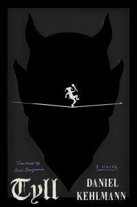 Book Review: Tyll by Daniel Kehlmann, Soon on Netflix