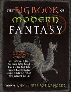 Review: The Big Book of Modern Fantasy edited by Ann and Jeff Vandermeer