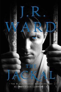 The Jackal: Prison Camp by J. R. Ward