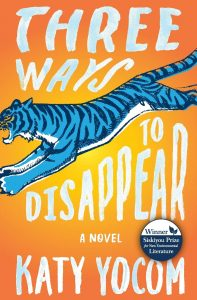 Three Ways to Disappear: The Evolution of a Novel