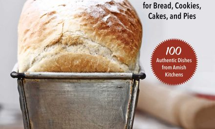 Amish Baking: Traditional Recipes for Bread, Cookie, Cakes, and Pies