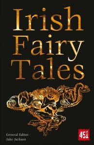 Irish Fairy Tales edited by J. K. Jackson
