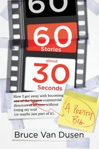 In 60 Stories About 30 Seconds by Bruce Van Dusen