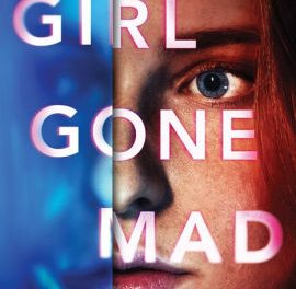 Review: Girl Gone Mad by Avery Bishop