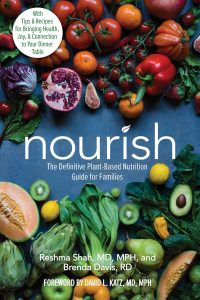 Nourish The Definitive Plant-Based Nutrition Guide by Shah and Davis