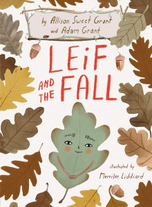 Review: Leif and the Fall by Allison and Adam Grant