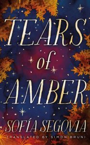 Review: Tears of Amber by Sofia Segovia