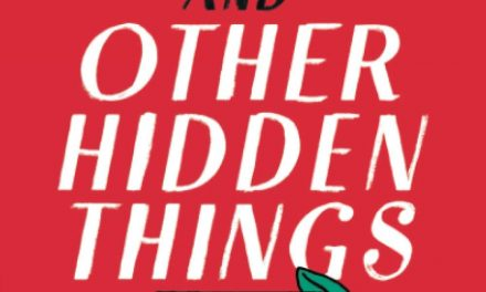 Review: The Truth and Other Hidden Things by Lea Geller