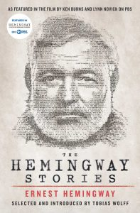 The Hemingway Stories Introduction by Tobias Wolff