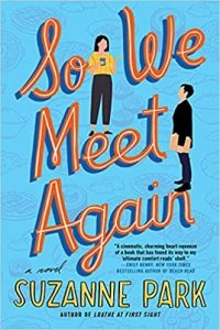 Review:  So We Meet Again by Suzanne Park