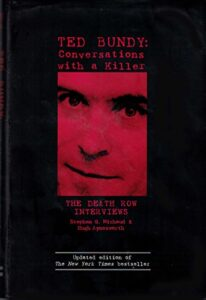 Ted Bundy, Conversations With A Killer, Barnes & Noble, 2005