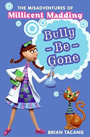 Bully Be Gone by Brian Tacang