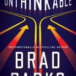 Interview: Brad Parks on His Thriller, Unthinkable